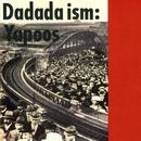 Dadada ism/ヤプーズ