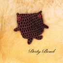 Dirty Bomb/ズボンズ