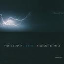 トーマス・ラルヒャー:Ixxu/Thomas Larcher, Rosamunde Quartett