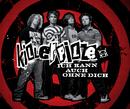 Ich kann auch ohne dich (VIVA Live Single)/Killerpilze