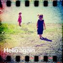 Hello again/Who the Bitch