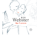 Ben Webster For Lovers/Ben Webster