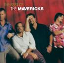 The Very Best Of The Mavericks/The Mavericks