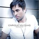Greatest Hits/Enrique Iglesias