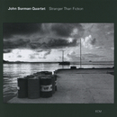 Stranger Than Fiction/John Surman Quartet