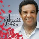 Amor Proibido (Best Of)/Agnaldo Timoteo