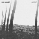 The Old Pine E.P./Ben Howard