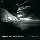 Tales Of Rohnlief/Joe Maneri, Barre Phillips, Mat Maneri