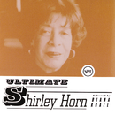 Ultimate Shirley Horn/Shirley Horn