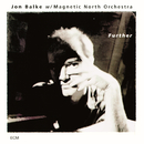 Further/Jon Balke, Magnetic North Orchestra