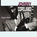 Flyin' High/Johnny Copeland