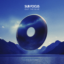 Out The Blue (Radio Edit) (feat. Alice Gold)/Sub Focus
