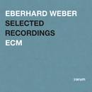 Selected Recordings/Eberhard Weber