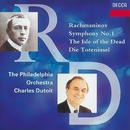 Rachmaninov: Symphony No.1;The Isle of the Dead/Philadelphia Orchestra, Charles Dutoit