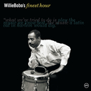 Willie Bobo's Finest Hour/Willie Bobo