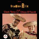 Spanish Rice/Clark Terry, Chico O'Farrill
