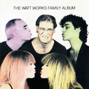 The WATT Works Family Album/Carla Bley, Michael Mantler, Steve Swallow, Karen Mantler, Steve Weisberg
