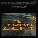 オフランプ/Pat Metheny