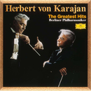 カラヤン/グレイテスト・ヒッツ/Herbert von Karajan, Berliner Philharmoniker