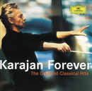 Karajan Forever - The Greatest Classical Hits/ヘルベルト・フォン・カラヤン