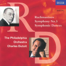 Rachmaninov: Symphony No.3/Symphonic Dances/Philadelphia Orchestra, Charles Dutoit