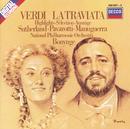 ヴェルディ:歌劇<椿姫>ハイライツ/Dame Joan Sutherland, Luciano Pavarotti, Matteo Manuguerra, The London Opera Chorus, The National Philharmonic Orchestra, Richard Bonynge