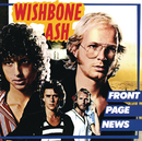 Front Page News/Wishbone Ash