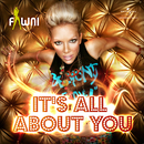 It's All About You/Fawni