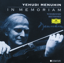 Yehudi Menuhin - In Memoriam/Yehudi Menuhin, Ferenc Fricsay, Wilhelm Kempff