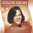 Wahre Liebe/Jürgen Drews
