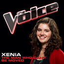 The Man Who Can't Be Moved (The Voice Performance)/Xenia