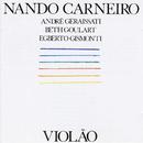 Violão/Nando Carneiro, André Geraissati, Beth Goulart, Egberto Gismonti