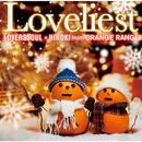 Loveliest/LOVERSSOUL X HIROKI from ORANGE RANGE