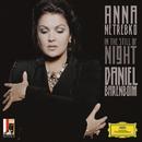 In the Still of Night/Anna Netrebko, Daniel Barenboim