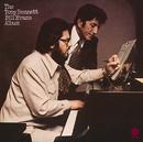 The Tony Bennett Bill Evans Album/Tony Bennett, Bill Evans