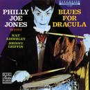 ブルース・フォー・ドラキュラ/Philly Joe Jones Sextet