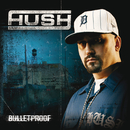 Bulletproof (Japan Version)/Hush