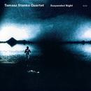 TOMASZ STANKO/SUPEND/Tomasz Stanko Quartet