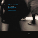 JOHN ABERCROMBIE/CAN/John Abercrombie, Mark Feldman, Joey Baron, Marc Johnson