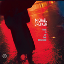 TIME IS OF THE/MICHA/Michael Brecker