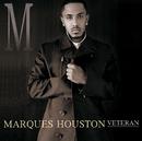 Veteran/Marques Houston
