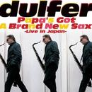 Papa's Got A Brand New Sax (Live)/Hans Dulfer
