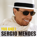 You And I (Japan E-Single)/Sergio Mendes