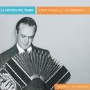 La Historia Del Tango (Volumen 1)/Astor Piazzolla