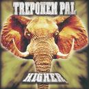 Higher/Treponem Pal