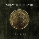 The King/Wolves At The Gate
