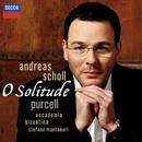 O Solitude-パーセル:歌曲集/Andreas Scholl, Accademia Bizantina, Stefano Montanari