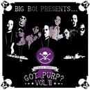 Big Boi Presents…Got Purp?/Big Boi