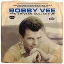 The Singles Collection/Bobby Vee