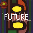 UNITED FUTURE ORGANIZATION/UNITED FUTURE ORGANIZATION